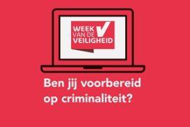 Week van de Veiligheid bereidt ondernemers voor op criminaliteit